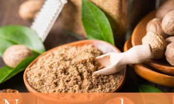 10 Benefícios da Noz Moscada – Para Que Serve e Propriedades